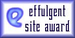 effulgent site award